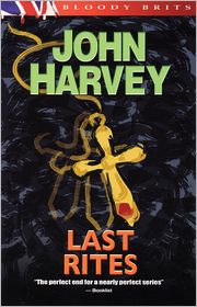 Last Rites (Charlie Resnick Series #10) - John Harvey