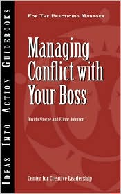 Managing Conflict With Your Boss - Davida Sharpe, Elinor Johnson
