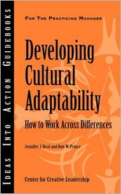 Developing Cultural Adaptability - Jennifer J. Deal, Don W. Prince