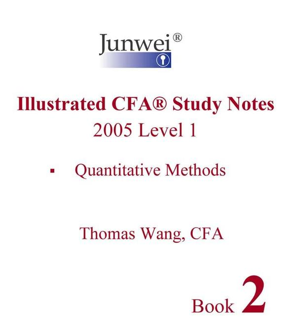 Junwei Illustrated CFA Study Notes - 2005 Level 1 Book 2 als eBook von Thomas Wang - Junwei