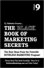 The Black Book of Marketing Secrets, Vol. 9