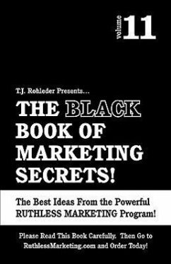 The Black Book of Marketing Secrets, Vol. 11 - Rohleder, T. J.