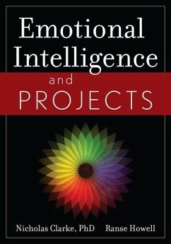 Emotional Intelligence and Projects - Clarke, Nicholas Howell, Ranse