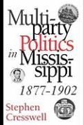 Multiparty Politics in Mississippi, 1877-1902