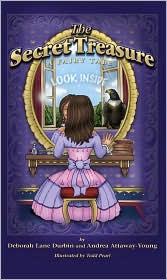 The Secret Treasure - A Fairy Tale - Andrea Attaway-Young, Deborah Lane Durbin