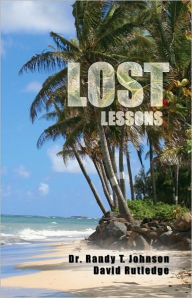 LOST Lessons - Dr. Randy Johnson