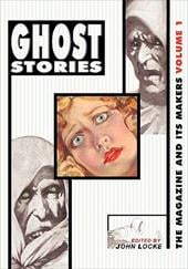 Ghost Stories Ghost Stories: The Magazine and Its Makers: Vol 1 the Magazine and Its Makers: Vol 1 - Locke, John