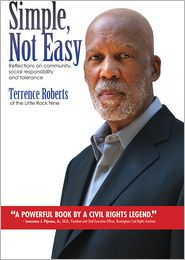 Simple Not Easy: Reflections on Community Social Responsibility and Tolerance - Terrence J. Roberts