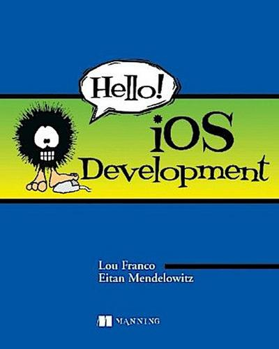Hello! iOS Development - Lou Franco