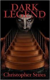 Dark Legend - Christopher Stires