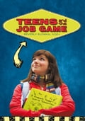 Teens and the Job Game - Beverly Slomka MSEd
