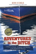 Adventures in the Ditch - Jon Coile