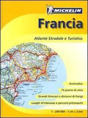 Francia. Atlante stradale e turistico  1:200.000