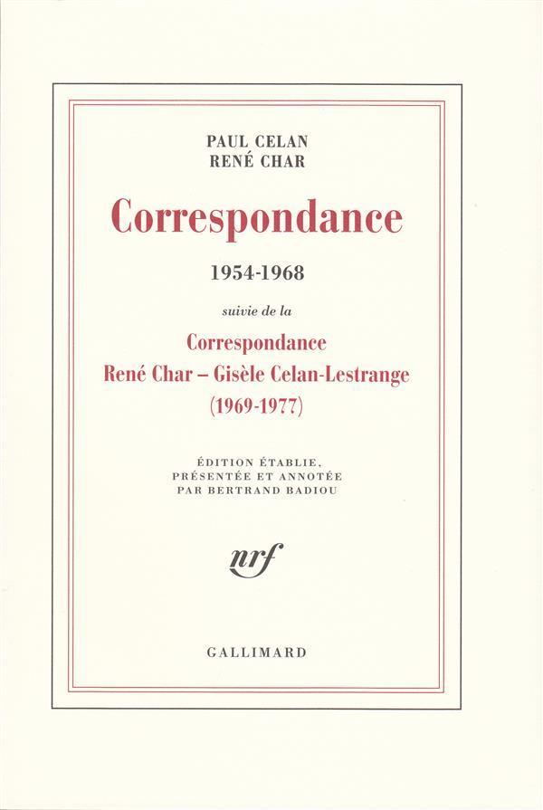 Correspondance (1954-1968) ; correspondance René Char - Gisèle Celan-Lestrange (1969-1977) - Celan, Paul ; Char, Rene