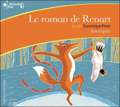 Le roman de Renart - Gallimard jeunesse