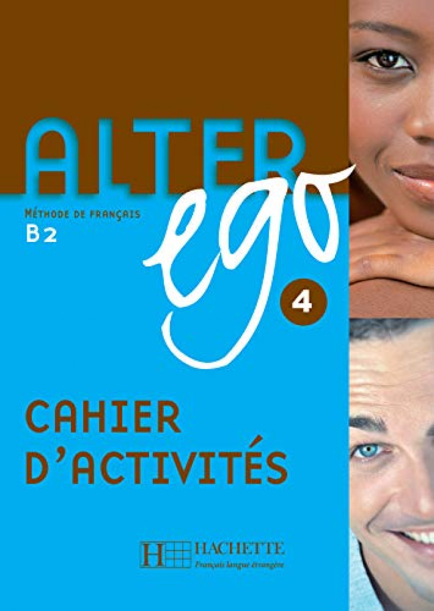 (07).alter ego 4.(exercices) (b2) - berthet, annie