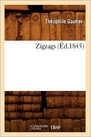 Zigzags (Ed.1845) - Theophile Gautier