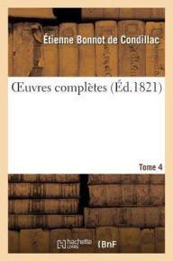 Oeuvres Completes. Tome 4 (Philosophie) (French Edition)