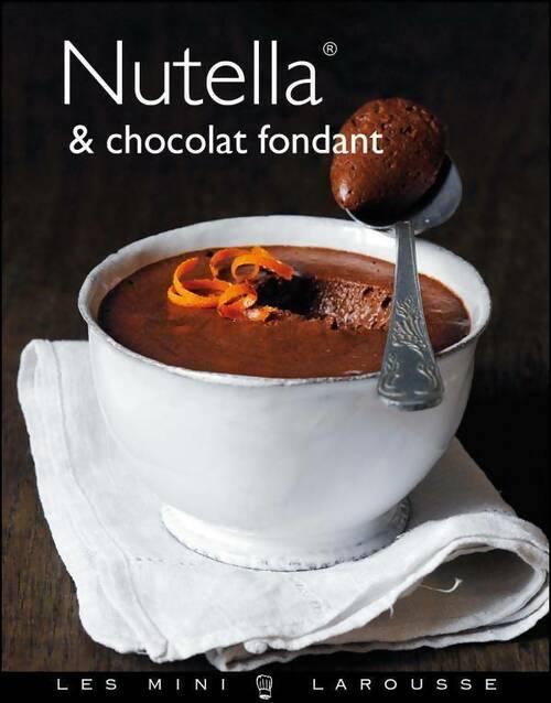 Nutella & chocolat fondant - Collectif
