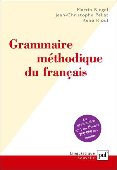 Grammaire methodique du francais - Puf