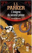 L'énigme du second prince - Ingrid J. Parker