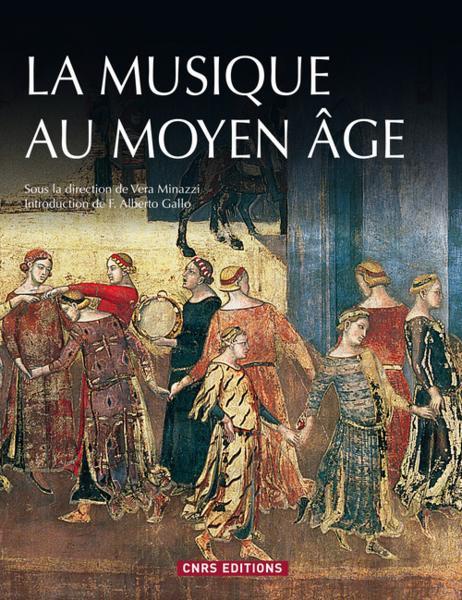 La Musique au Moyen-Âge - Vera Minazzi