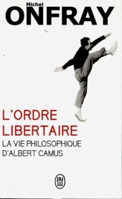 L'ordre libertaire - Onfray, Michel