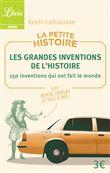 Les grandes inventions de l'Histoire - Kevin Labiausse