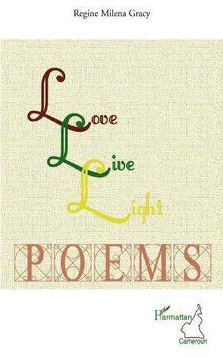 Love live light poems - Gracy, Regine Milena