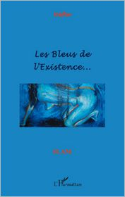 Les Bleus de l'existence - Nèfta