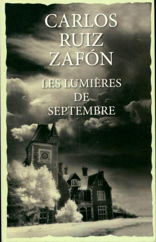 Les lumières de septembre - Carlos Ruiz Zafón