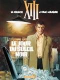 XIII - Tome 1 - Le Jour du soleil noir - Jean Van Hamme, Vance