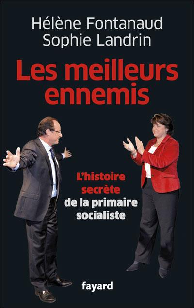 Les meilleurs ennemis - Fayard