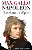 Napoléon - tome 1 - Le chant du départ - 1769-1799
