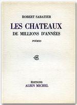 Les chateaux de millions d'années - Sabatier, Robert