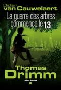 Thomas Drimm - tome 2 - Didier Van Cauwelaert