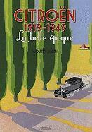 Citroen 1919-1949: La belle epoque