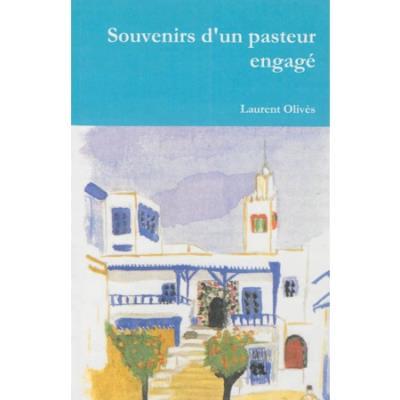 Souvenirs d´un pasteur engagé - Ampelos