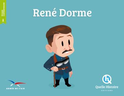 René Dorme - Quelle Histoire