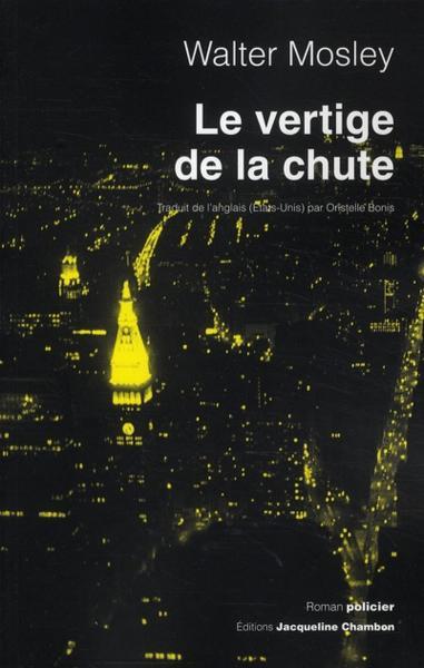 Le Vertige De La Chute - Mosley, Walter