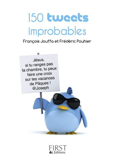 150 tweets improbables - First