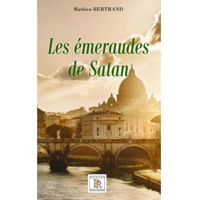 Les émeraudes de Satan - Paulo-Ramand Eds