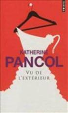 Vu de L'Ext'rieur - Katherine Pancol