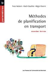 Méthodes de planification en transport - Deuxième édition - Roch Ouellet, Régis Parent