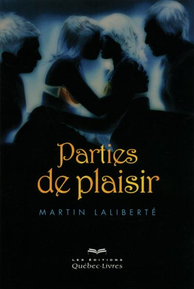 Parties de plaisir - Quebec-Livres