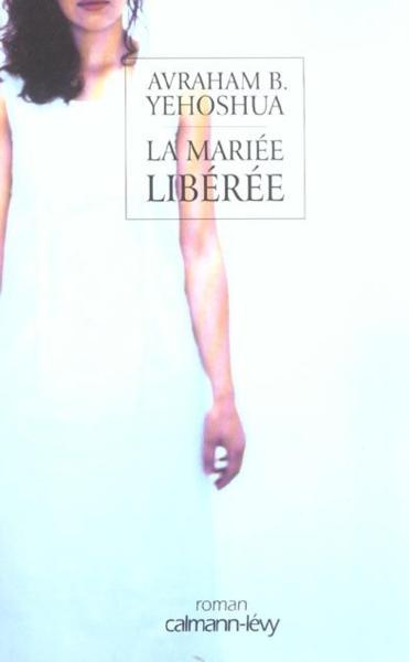 La Mariee Liberee - Yehoshua-A.B