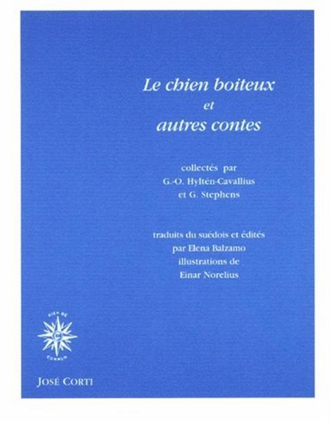 Le chien boiteux et autres contes - Hylten-Cavallius, Gunnar-Olof ; Stephens, G.