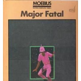 oeuvres complètes T. 3 (Major Fatal) - Moebius ( Gir / Giraud )