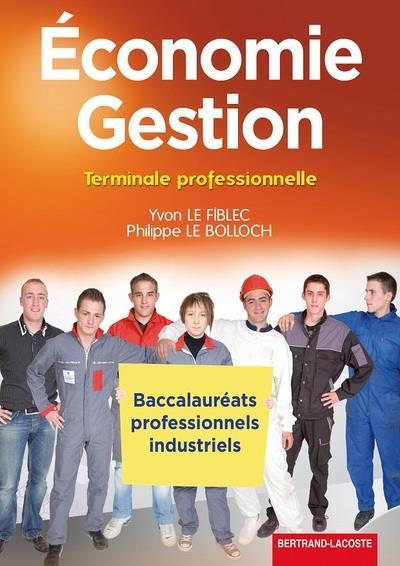 Economie Gestion Term bac pro industriel
