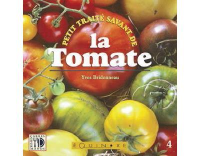 Petit traité savant de la tomate - Equinoxe
